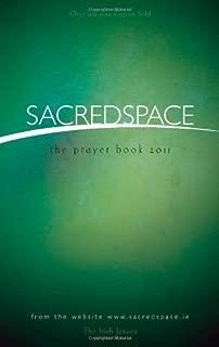 Sacred Space: The Prayer Book 2011