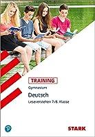STARK Training Gymnasium - Deutsch Leseverstehen 7./8. Klasse