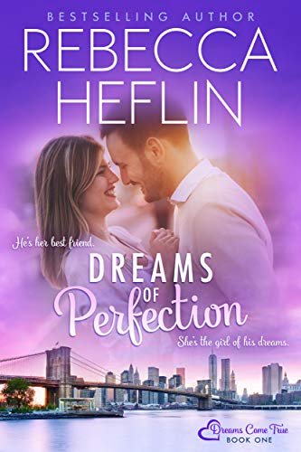 Dreams Of Perfection by Rebecca Heflin ebook deal