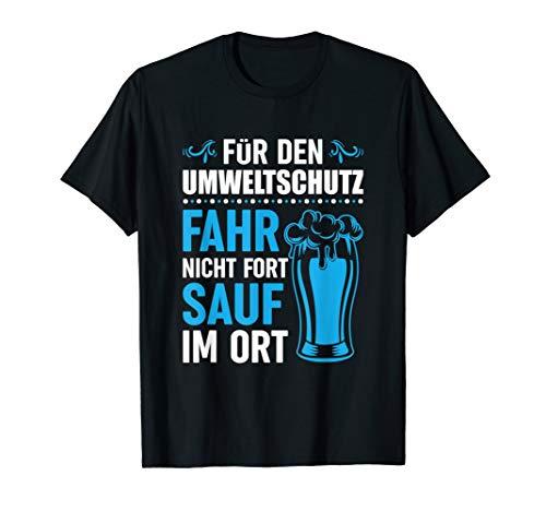 T-Shirt Saufen - Witz Party JGA feiern Alkohol Bier Spruch