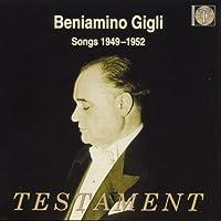 Songs 1949-52 by BENIAMINO GIGLI (1998-09-01)