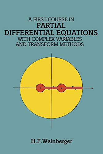 A First Course in Partial Differential Equations: with Complex Variables and Transform Methods (Dover Books on Mathematics)