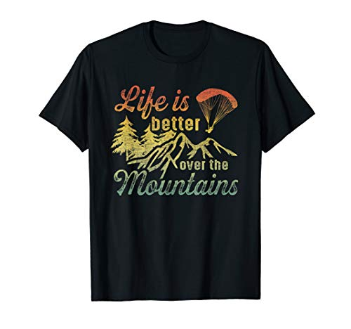 Paragliding I Gleitschirm Piloten Leben in den Bergen T-Shirt
