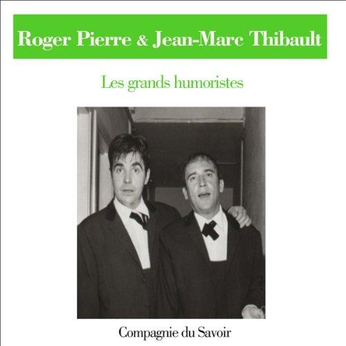 Couverture de Roger Pierre et Jean-Marc Thibault