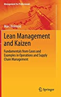 Lean Management and Kaizen: Fundamentals from Cases and Examples in Operations and Supply Chain Management (Management for Professionals)