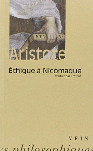 Aristote: Ethique a Nicomaque (Bibliotheque Des Textes Philosophiques - Poche)