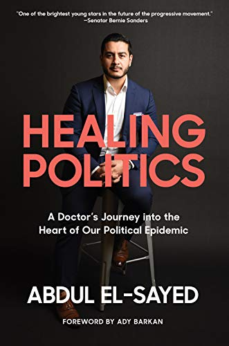 Image of Healing Politics: A Doctor's Journey into the Heart of Our Political Epidemic