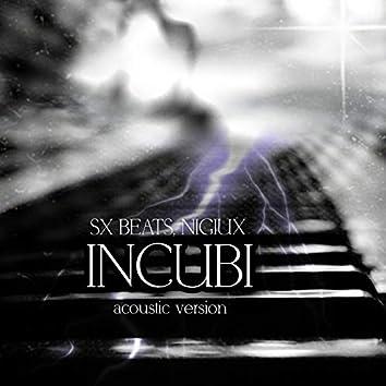 Incubi (Acoustic Version)