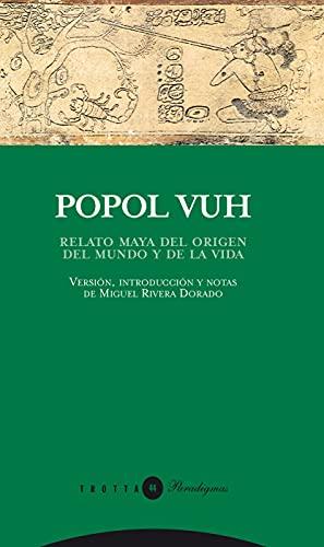 Popol Vuh - 2ª Edición: Relato maya del origen del mundo y de la vida (Paradigmas)