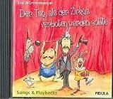 El Día como el Circo Prohibido: CD (se debe Canciones y playbacks)