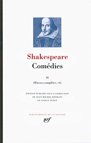 Œuvres complètes, V-VII:Comédies (Tome 3)
