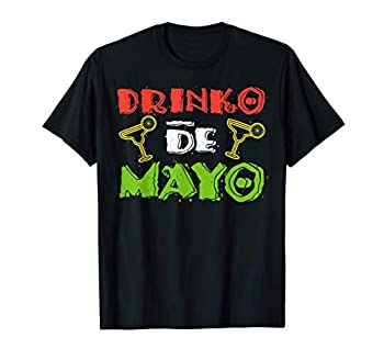 Drinko de Mayo T-Shirt Cinco De Mayo Party Gift T-Shirt