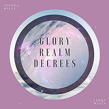Glory Realm Decrees