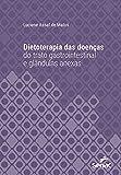 Dietoterapia das doenças do trato gastrointestinal e glândulas anexas (Série Universitária) (Portuguese Edition)