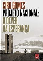 Projeto Nacional: O Dever Da Esperança (Português)