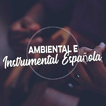 """"""" Compilación Ambiental e Instrumental Española """""""