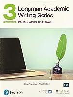 Longman Academic Writing Series: Paragrahs to Essays SB w/App, Online Practice & Digital Resources Lvl 3
