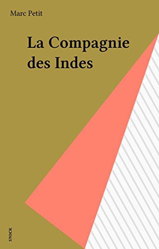 La Compagnie des Indes (Littérature Française) (French Edition)