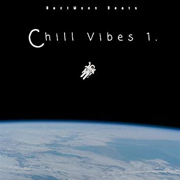 Chill Vibes 1.