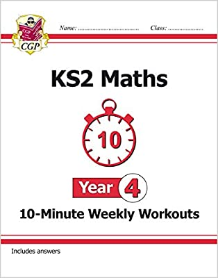 New KS2 Maths 10-Minute Weekly Workouts - Year 4 (CGP KS2 Maths) from Coordination Group Publications Ltd (CGP)