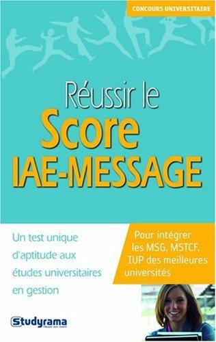 Réussir le score IAE-MESSAGE