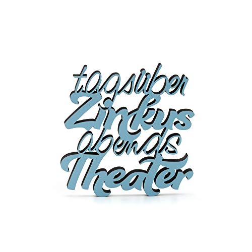 LoopStudioDesigns Holzschriftzug Tagsüber Zirkus, abends Theater (L 39.0 x 28.7 cm, Pastell-rosa)
