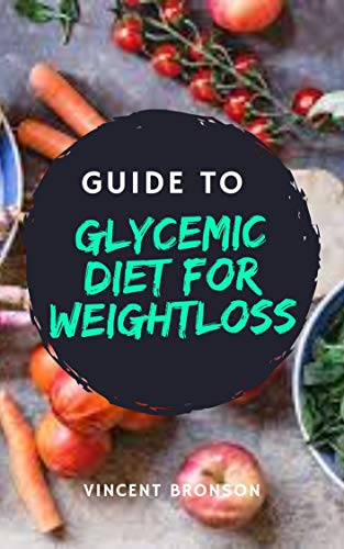 Guide to Glycemic Diet for Weightloss: The glycemic index is a system of assigning a number to carbohydrate-containing foods according to how much each food increases blood sugar