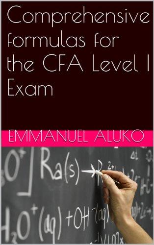 Comprehensive formulas for the CFA Level I Exam (English Edition)