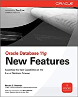 Oracle Database 11g: New Features (Oracle Press)