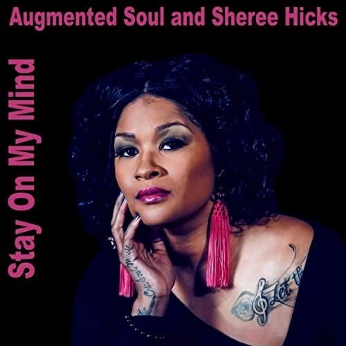 Augmented Soul & Sheree Hicks