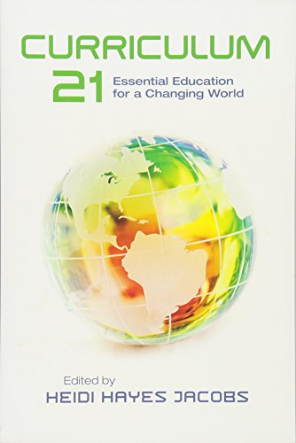 Curriculum 21: Essential Education for a Changing World...