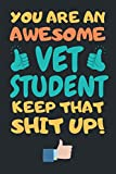 VET Student Gifts: Lined Notebook Journal Diary Paper Blank, an Appreciation Gift for VET Student to Write in (Volume 4)