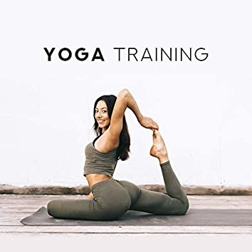 Yoga Training – Soothing Sounds for Deep Meditation, Nature Music, Kundalini Awakening, Chakra Healing Music, Spiritual Sounds for Yoga, Zen Lounge