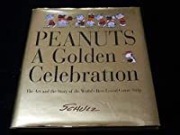洋書 スヌーピーの50年 PEANUTS A Golden Celebration ピーナッツスヌーピースヌピー 不朽 名作
