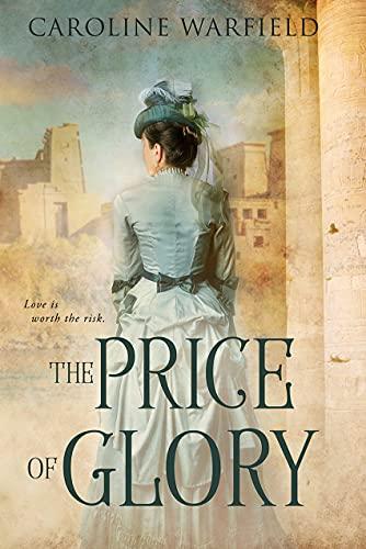 The Price of Glory by [Caroline Warfield]