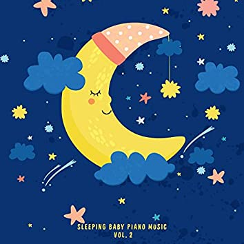 Sleeping Baby Piano Music Vol. 2