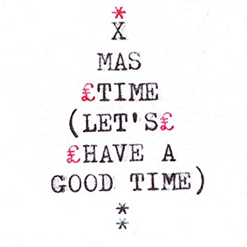 Xmas Time (Let's Have A Good Time)