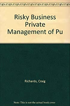 Risky Business: Private Management Of Public Schools 0944826687 Book Cover