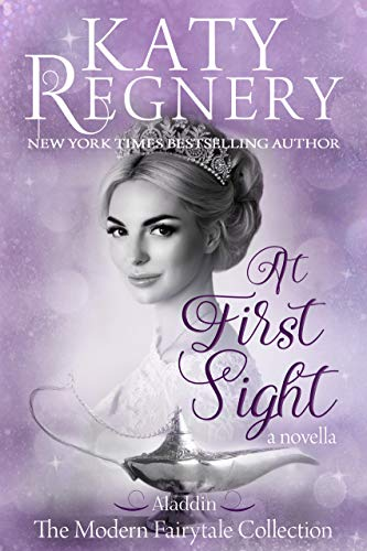 """At First Sight: (inspired by """"Aladdin"""") (A Modern Fairytale) (English Edition)"""