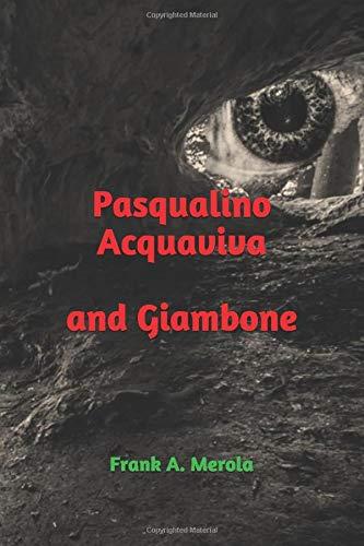 Pasqualino Acquaviva: and Giambone
