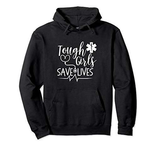 Tough Girls Save Lives AMR Paramedic EMT Stethoscope Hoodie