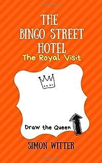 The Bingo Street Hotel: The Royal Visit