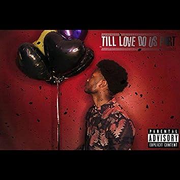 Till Love Do Us Part
