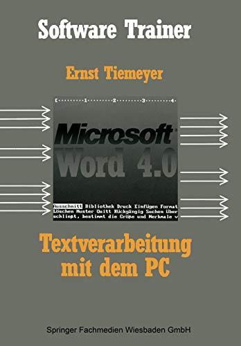 Textverarbeitung mit Microsoft Word 4.0 auf dem Pc (Software Trainer: Grundstufe)