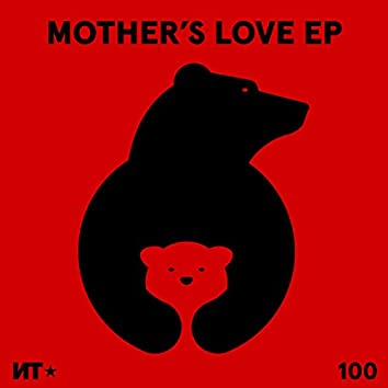 Mother's Love EP