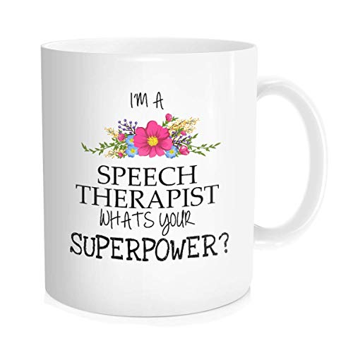 Inspirational Quote Coffee Mug for Men Women Funny Tea Cup,Speech Therapist Gifts,Gift Idea White Ceramic 11 Oz
