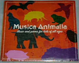 Musica Animalia: Music & Poems for Kids of All Ages