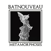 Metamorphoses by BAT NOUVEAU (2014-11-19)