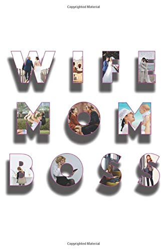Wife Mom Boss: 3d Design - Notebook Gift For mothers, moms as mothers day gift, perfect gift for moms in mother's day.. 120 Stylish Lined Pages