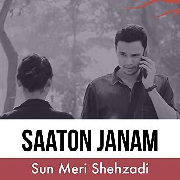 Saaton Janam (Sun Meri Shehzadi) [Cover Song]